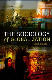 The Sociology of Globalization Luke Martell