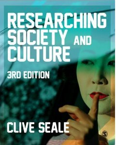 Researching Society and Culture Clive Seale