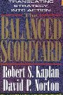 The Balanced Scorecard: Translating Strategy into Action Robert S. Kaplan, David P. Norton