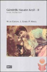 Gündelik Hayatın Keşfi-2 Michel de Certeau