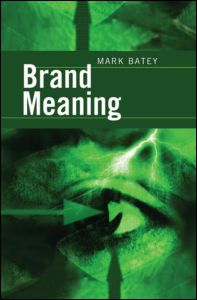 Brand Meaning Mark Batey