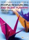 People Resourcing and Talent Planning: HRM in Practice Stephen Pilbeam & Marjorie Corbridge