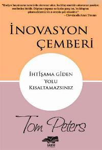 İnovasyon Çemberi Tom Peters