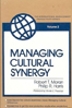Managing Cultural Synergy Robert T. Moran and Philip R. Harris