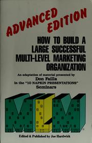 How to Build a Large Successful Multi-Level Marketing Organization-Advanced Edition Don Failla