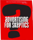 Advertising For Skeptics Bob Hoffman