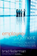 Employee Engagement: A Roadmap for Creating Profits, Optimizing Performance, and Increasing Loyalty  Brad Federman
