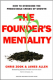 The Founder\\'s Mentality: How to Overcome the Predictable Crises of Growth Chris Zook and James Allen
