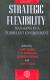 Strategic Flexibility: Managing in a Turbulent Environment Gary Hamel, C. K. Prahalad, Howard Thomas, Donald E. O\\\'Neal