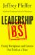Leadership BS Jeffery Pfeffer