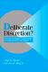 Deliberate Discretion?: The Institutional Foundations of Bureaucratic Autonomy (Cambridge Studies in Comparative Politics) John D. Huber