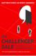 The Challenger Sale: Taking Control of the Customer Conversation Matthew Dixon, Brent Adamson