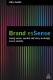 Brand esSense: Using Sense, Symbol and Story to Design Brand Identity Neil Gains
