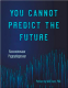 You Cannot Predict the Future Raccoonosaur & Puppydogosaur