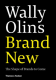 Brand New: The Shape of Brand to Come Wally Olins