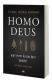 Homo Deus: Yarının Kısa Bir Tarihi Yuval Noah Harari