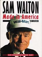 Sam Walton (Founder of WalMart)